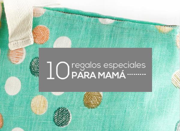 10-regalos-para-mamá